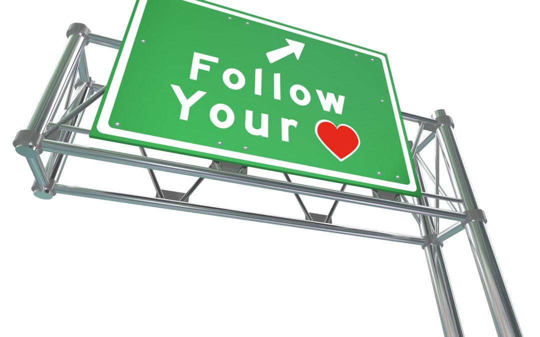 Should I Follow My Heart?